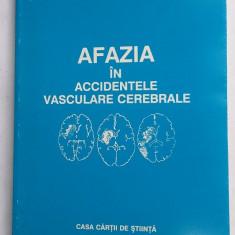 AFAZIA IN ACCIDENTELE VASCULARE CEREBRALE- CALOMFIRESCU, MERCEA - Carte Neurologie