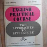 English Practical Course Two Approaches To Literature - Jack Rathbun Liviu Cotrau, 532611 - Curs Limba Engleza