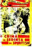 O CRIMA LA SEDINTA DE SPIRITISM