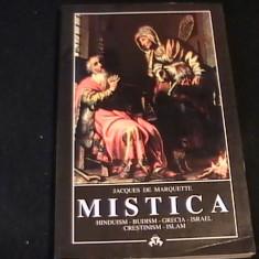 MISTICA-HINDUISM, BUDISM, CRESTINISM, ISLAM-GRECIA-ISRAEL-J.DE MARQUETTE- - Carti Hinduism