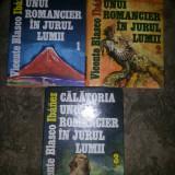 Calatoria unui romancier in jurul lumii V.Blasco vol.I-II-III V.Blasco