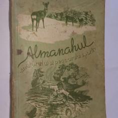 ALMANAHUL VANATORULUI SI PESCARULUI SPORTIV ANUL 1955