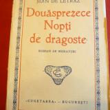 Jean de Letraz - Douasprezece nopti de dragoste 1930, trad.P.Ioanid, Cugetarea - Carte de calatorie