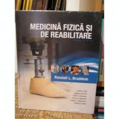 MEDICINA FIZICA SI DE REABILITARE-RANDALL L.BRADDOM