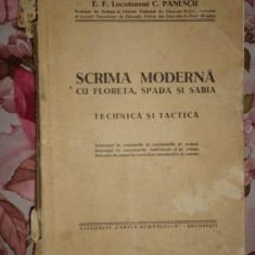 Scrima moderna cu floreta, spada si sabia tehnica si tactica - C.Panescu - Carte sport