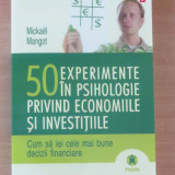 50 experimente in psihologie privind economiile si investitiile - Mickael Mangot - Carte Psihologie, Polirom