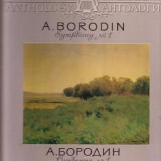 Vinil - A.Borodin Simfonia nr.1 - Muzica Opera Altele