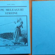 Filon Verca, Pe meleaguri streine ; Studii si articole legionare, Paris, 1990 - Carte Editie princeps