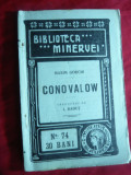 Maxim Gorki - Conovalov  1910-Colectia Minerva nr.74,trad.I.Radut