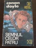SEMNUL CELOR PATRU - Conan Doyle - Vremea, 1992, 156 p.