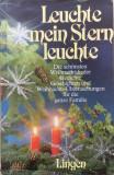 LEUCHTE MEIN STERN LEUCHTE (carte pentru copii in limba germana)