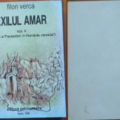 Filon Verca, Exilul amar ( Parasutati in Romania vanduta ), vol. 2, Paris, 1992 - Carte Editie princeps