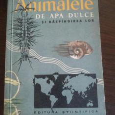 ANIMALELE DE APA DULCE SI RASPINDIREA LOR - G. D. Vasiliu - Stiintifica, 1960 - Carte Zoologie