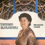 Tamara Buciuceanu - Momente Vesele (Vinyl) - Muzica soundtrack electrecord, VINIL