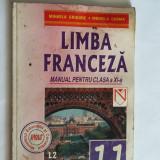 LIMBA FRANCEZA CLASA  A XI A
