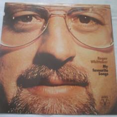 Roger Whittaker – My Favourite Songs _ vinyl, LP, Germania soft rock - Muzica Folk Altele, VINIL