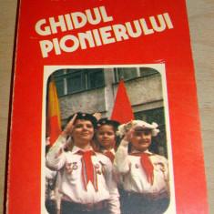 Ghidul Pionierului - Consiliul National al Organizatiei Pionierilor