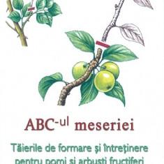 Jean-Yves Prat - ABC-ul meseriei. Taierile de formare si intretinere pentru pomi si arbusti fructiferi si ornamentali - 36047 - Carte gradinarit
