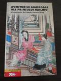 AVENTURILE AMOROASE ALE PRINTULUI HAILING  * Roman Erotic -  Dinastiei Ming