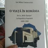 ION MIHAI CANTACUZINO O VIAȚA ÎN ROMANIA 1899 1960 DEȚINUT POLITIC ANTICOMUNIST