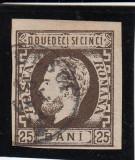 ROMANIA 1871 , CAROL I CU BARBA  VAL. 25 BANI  BRUN , STAMPILAT