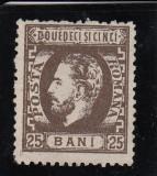 ROMANIA 1872  LP 37 CAROL I CU BARBA  VALOAREA 25 BANI  SEPIA  FARA GUMA, Nestampilat