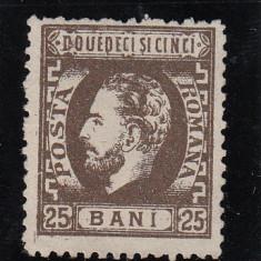 ROMANIA 1872 LP 37 CAROL I CU BARBA VALOAREA 25 BANI SEPIA FARA GUMA - Timbre Romania, Nestampilat