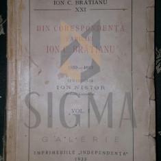 ION NISTOR - DIN CORESPONDENTA FAMILIEI ION C. BRATIANU 1859-1883, VOLUMUL I - Carte de colectie
