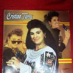 CRISTINA TURCU, STARE FOARTE BUNA . - Muzica Lautareasca electrecord, VINIL