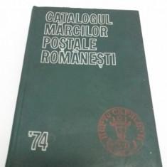 @1B CATALOGUL MĂRCILOR POȘTALE ROMÂNEȘTI 1974/ KIRIAC DRAGOMIR, AUREL SURPĂȚEANU