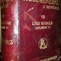 C. HAMANGIU - CODUL GENERAL AL ROMANIEI, 1856-1907, VOLUMUL VII, LEGI UZUALE, SUPLIMENT IV - Carte Drept comercial