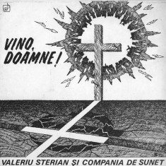 Valeriu Sterian – Vino, Doamne! (LP - Romania - VG)