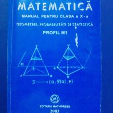 Matematica.Manual pentru clasa a X-a / Mircea Ganga / R2P1F - Manual scolar mast, Clasa 10, Mathpress