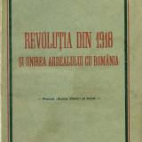 Revolutia din 1918 si Unirea Ardealului cu Romania - Ion Clopotel - Istorie