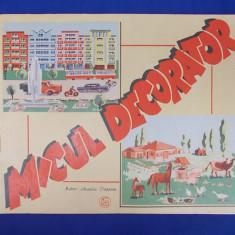 JOC DE COLECTIE * MICUL DECORATOR ( AUTOR AURELIA POPESCU ) - I.P.B.T. - 1965 - Joc colectie