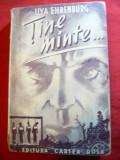 Ilya Ehremburg - Tine minte... - Ed. Cartea Rusa - Arlus 1945