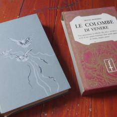 Carte L. Italiana - Le colombe di venere de Olivia Manning anul 1956 / 540 pag ! - Carte in italiana