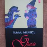 Gabriela Melinescu - Ghetele fericirii (Polirom) - Roman