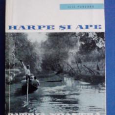 Harpe si ape, Colectia Patria Noastra - Ilie Purcaru / R3F, Alta editura