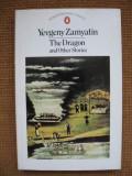 Evgheni Zamiatin - The Dragon and Other Stories (in limba engleza), Alta editura