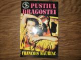 Pustiul dragostei - Francois Mauriac