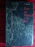 I.Peltz - Foc in Hanul cu Tei 1961 ilustratii Tia Peltz , prefata V.Rapeanu