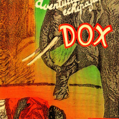 AVENTURILE ECHIPAJULUI DOX 304