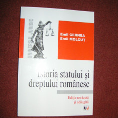 Istoria statului si dreptului romanesc - Emil Cernea, Emil Molcut - 2006 - Carte Istoria dreptului