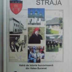 VATRA DE ISTORIE BUCOVINEANA DIN VALEA SUCEVEI de VASILE PASAILA STRAJA - Carte Fabule