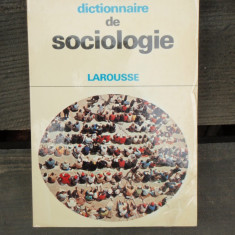 DICTIONNAIRE DE SOCIOLOGIE - LAROUSSE