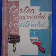 Cartea zugravului si vopsitorului - C. Tsicura / R3F