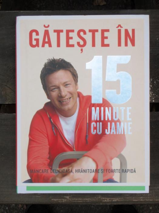 Gateste in 15 minute cu jamie carte retete culinare internationale okazii - Jamie en 15 minutes ...