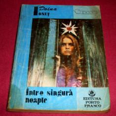 INTR-O SINGURA NOAPTE - Doina Ionet, roman de dragoste + CADOU, Anul publicarii: 1993