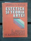 ESTETICA SI TEORIA ARTEI - MATILA C. GHYKA